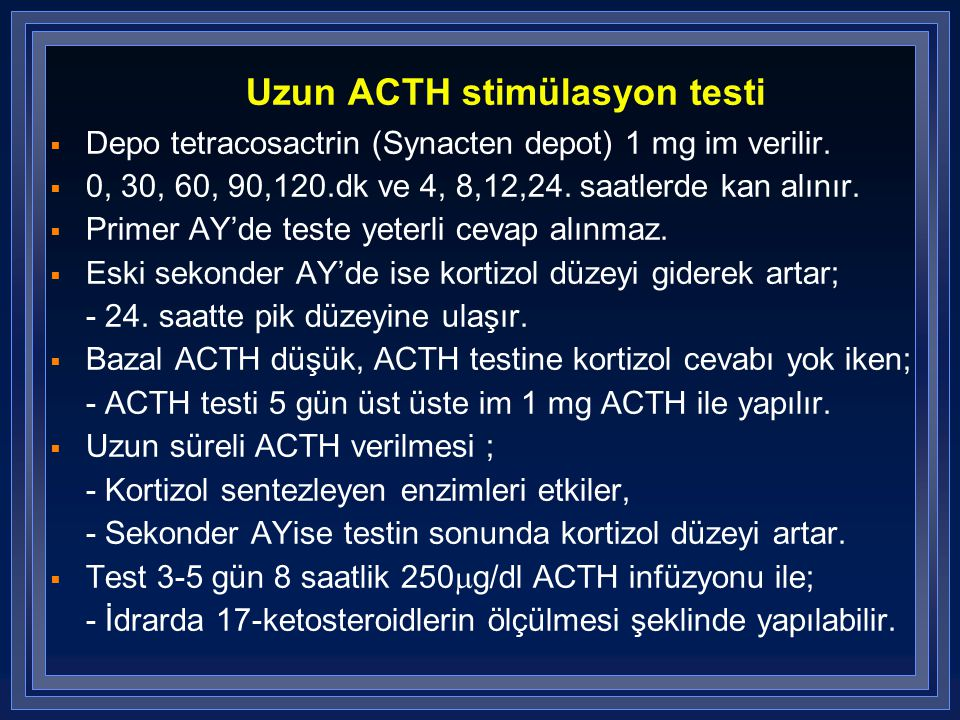 Uzun ACTH stimülasyon testi