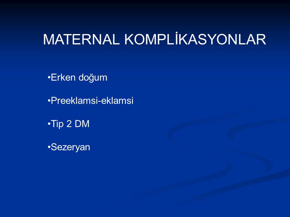 MATERNAL KOMPLİKASYONLAR