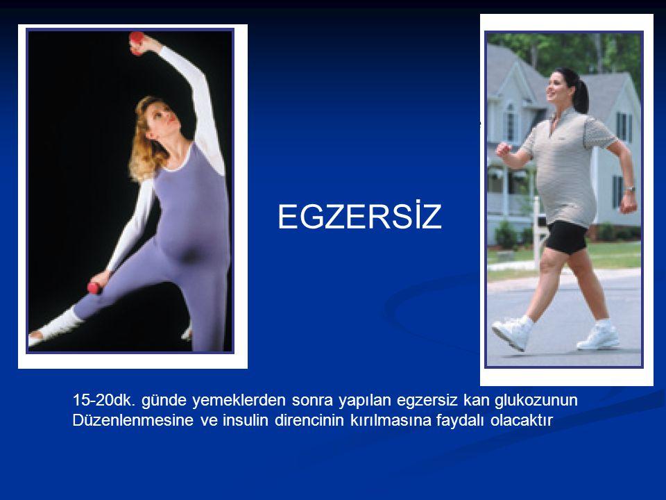 EGZERSİZ 15-20dk. günde yemeklerden sonra yapılan egzersiz kan glukozunun.