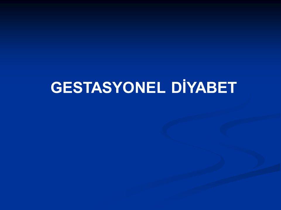 GESTASYONEL DİYABET