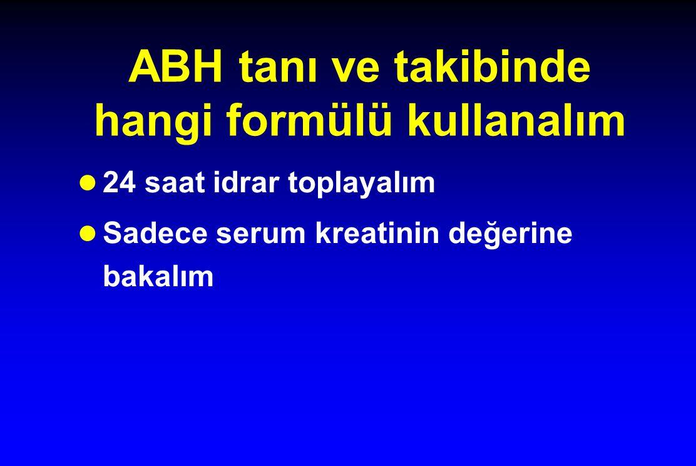 ABH tanı ve takibinde hangi formülü kullanalım