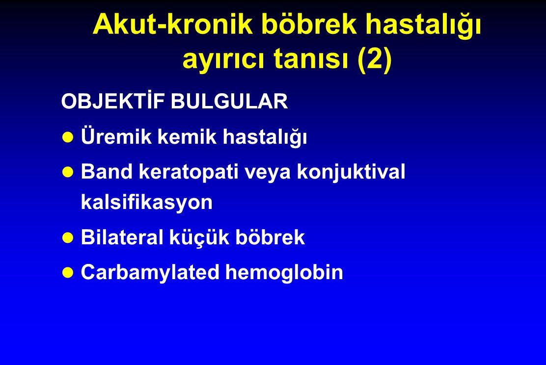 Akut-kronik böbrek hastalığı ayırıcı tanısı (2)