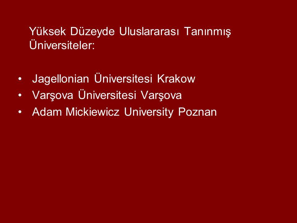 Yüksek Düzeyde Uluslararası Tanınmış Üniversiteler: