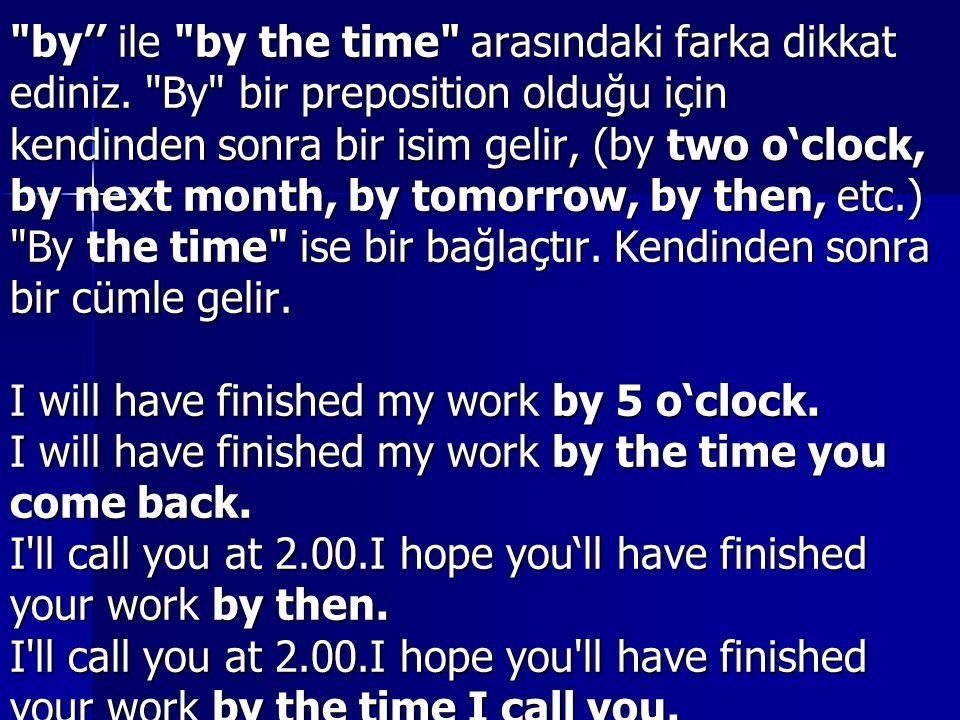 by'' ile by the time arasındaki farka dikkat
