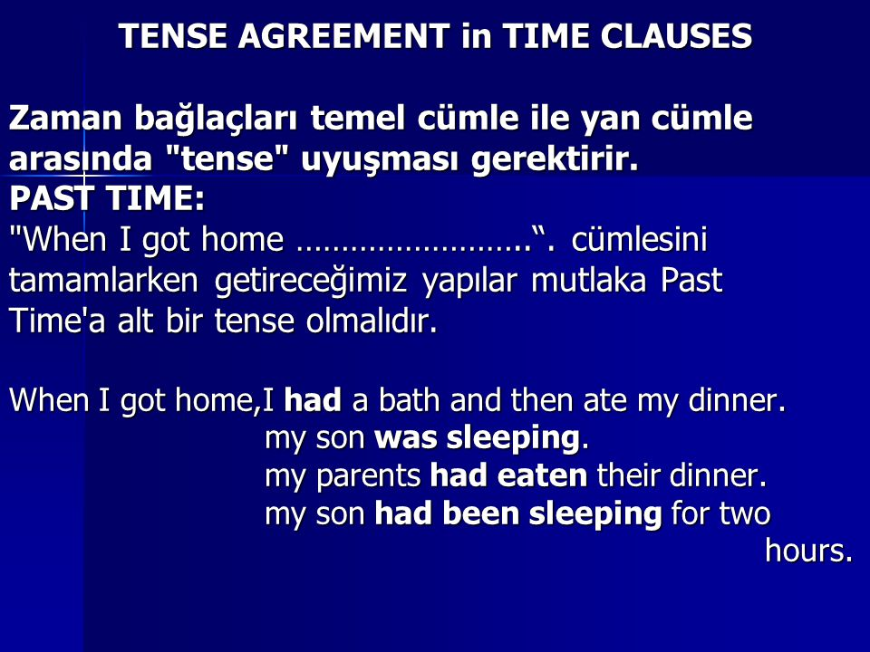 TENSE AGREEMENT in TIME CLAUSES