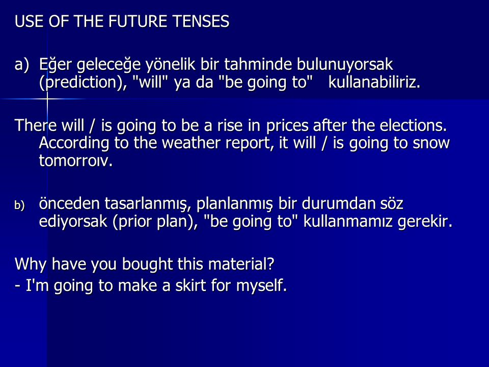 USE OF THE FUTURE TENSES