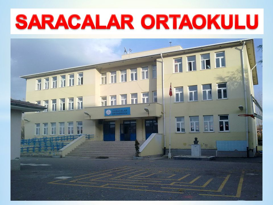 SARACALAR ORTAOKULU