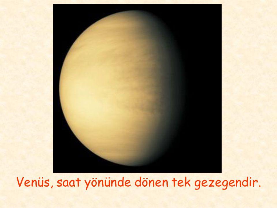 Venüs, saat yönünde dönen tek gezegendir.
