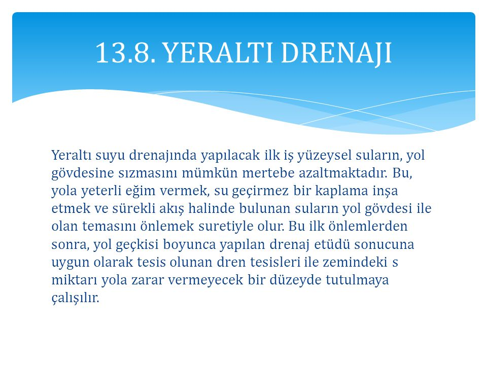 13.8. YERALTI DRENAJI