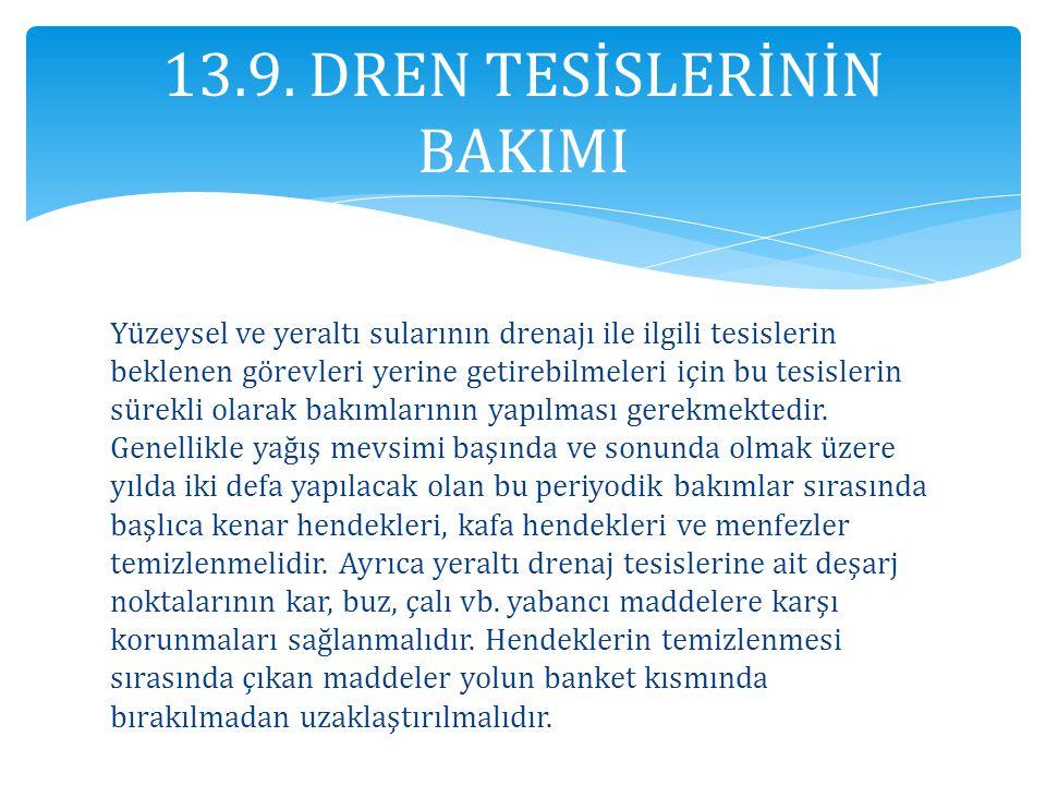 13.9. DREN TESİSLERİNİN BAKIMI