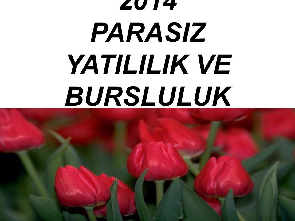 2014 PARASIZ YATILILIK VE BURSLULUK SINAVI