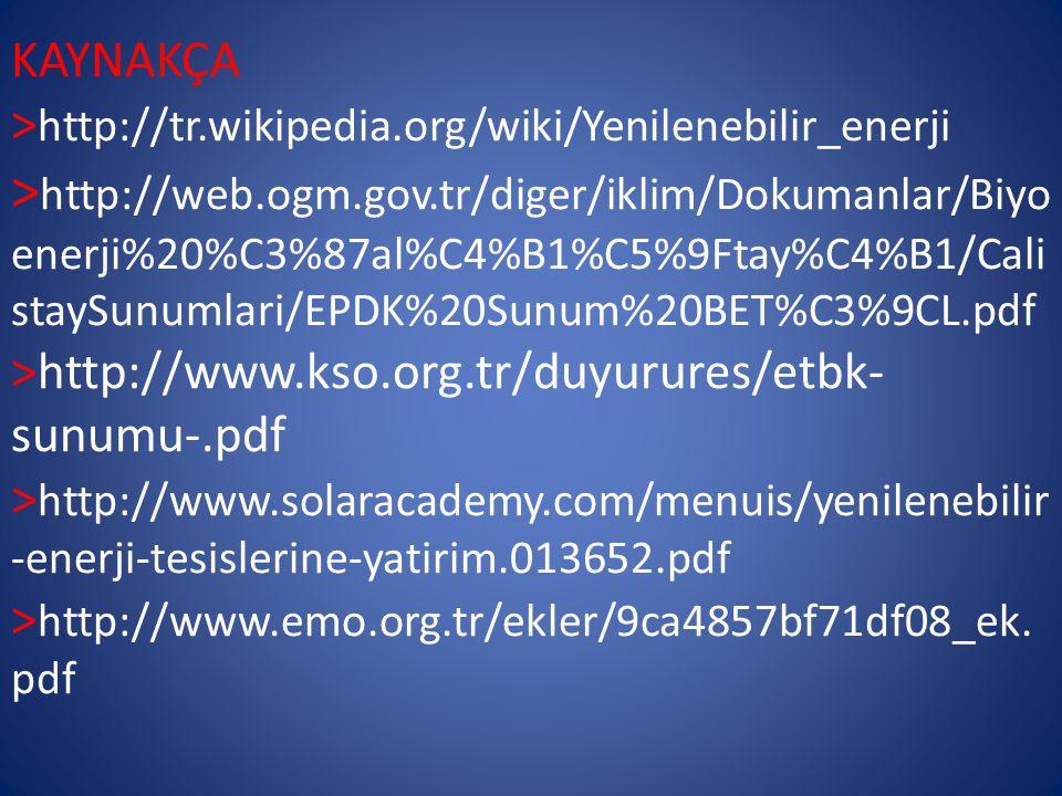 KAYNAKÇA >http://tr. wikipedia