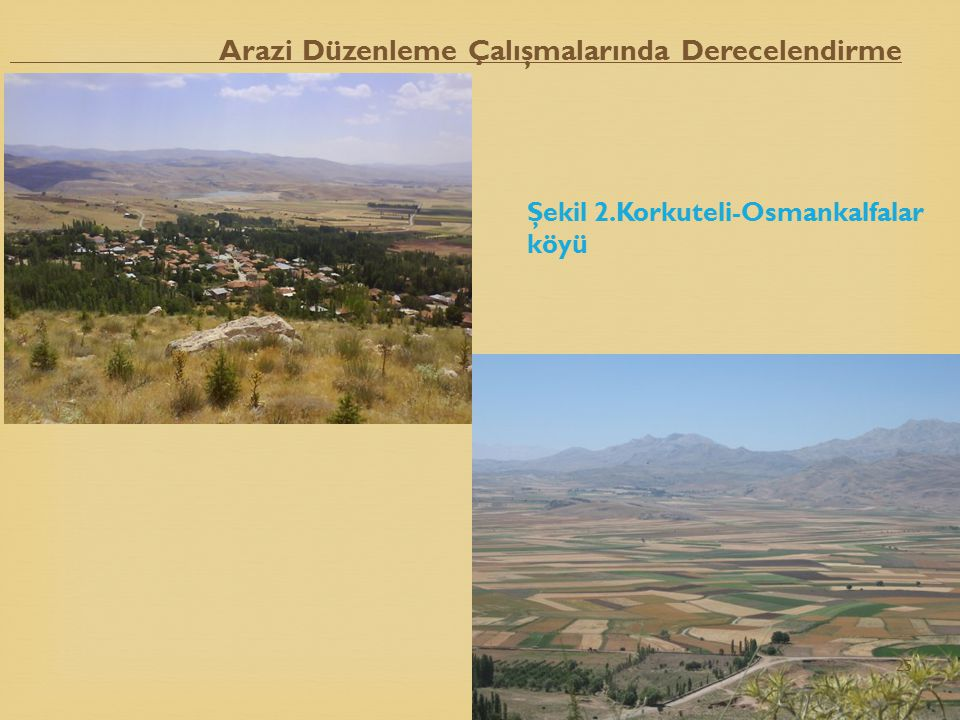 Şekil 2.Korkuteli-Osmankalfalar köyü