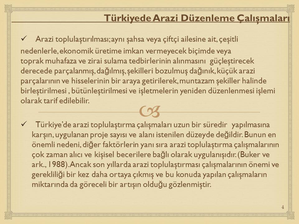Türkiyede Arazi Düzenleme Çalışmaları
