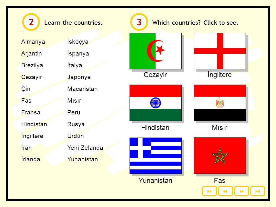 2 3 Cezayir İngiltere Hindistan Mısır Yunanistan Fas