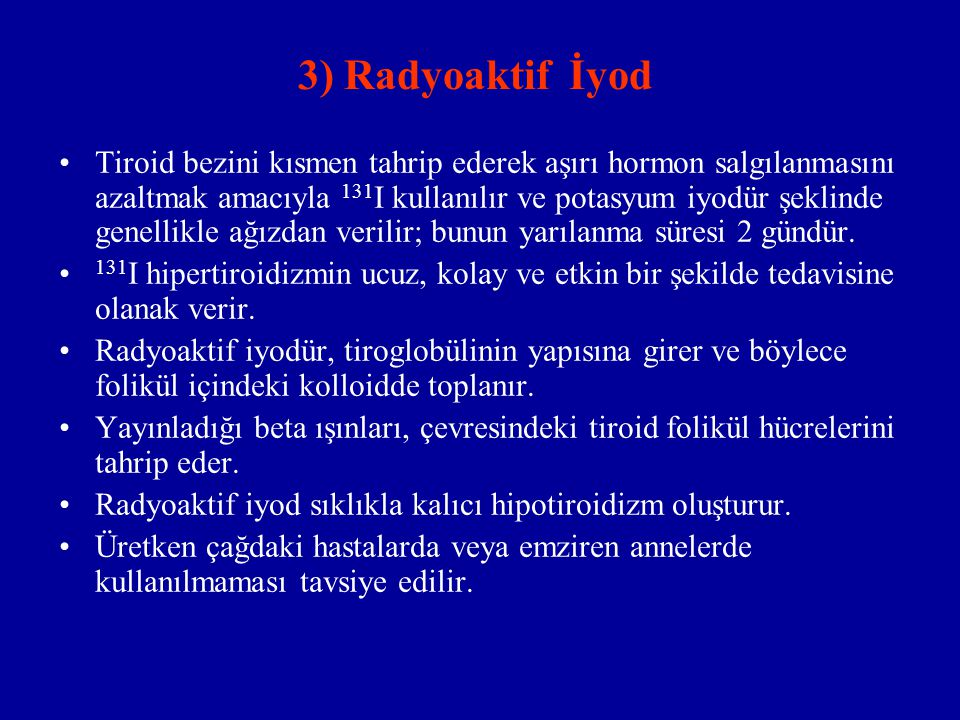 3) Radyoaktif İyod
