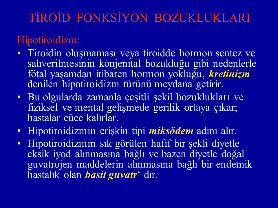 TİROİD FONKSİYON BOZUKLUKLARI