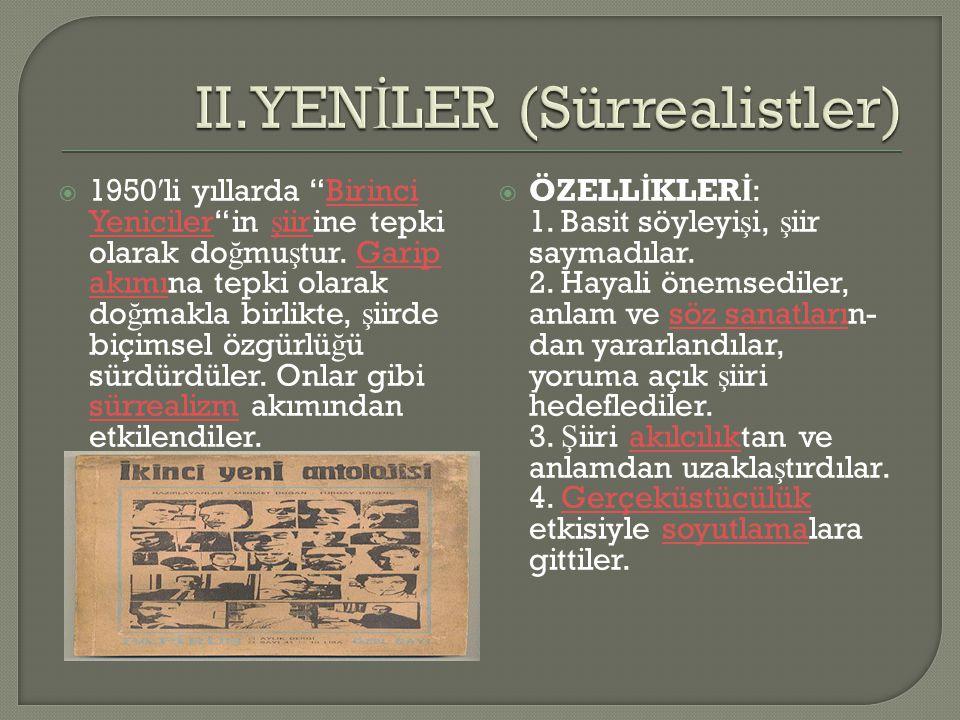 II.YENİLER (Sürrealistler)