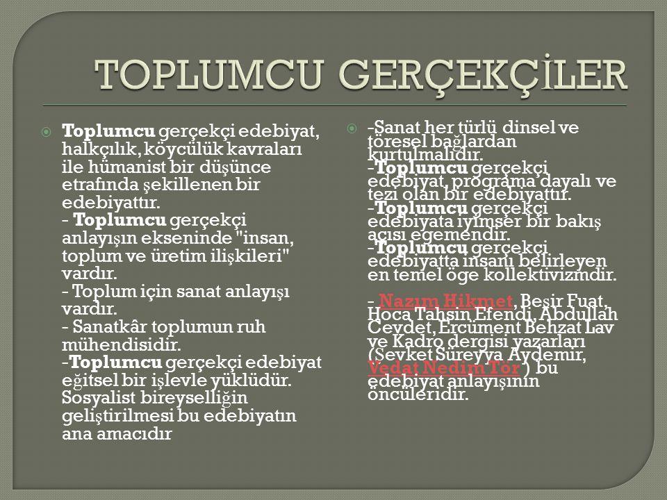 TOPLUMCU GERÇEKÇİLER