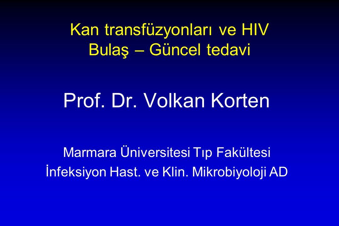 Kan transfüzyonları ve HIV Bulaş – Güncel tedavi