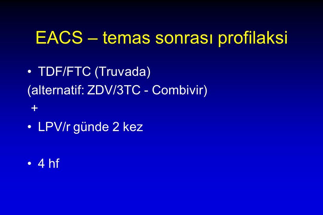 EACS – temas sonrası profilaksi