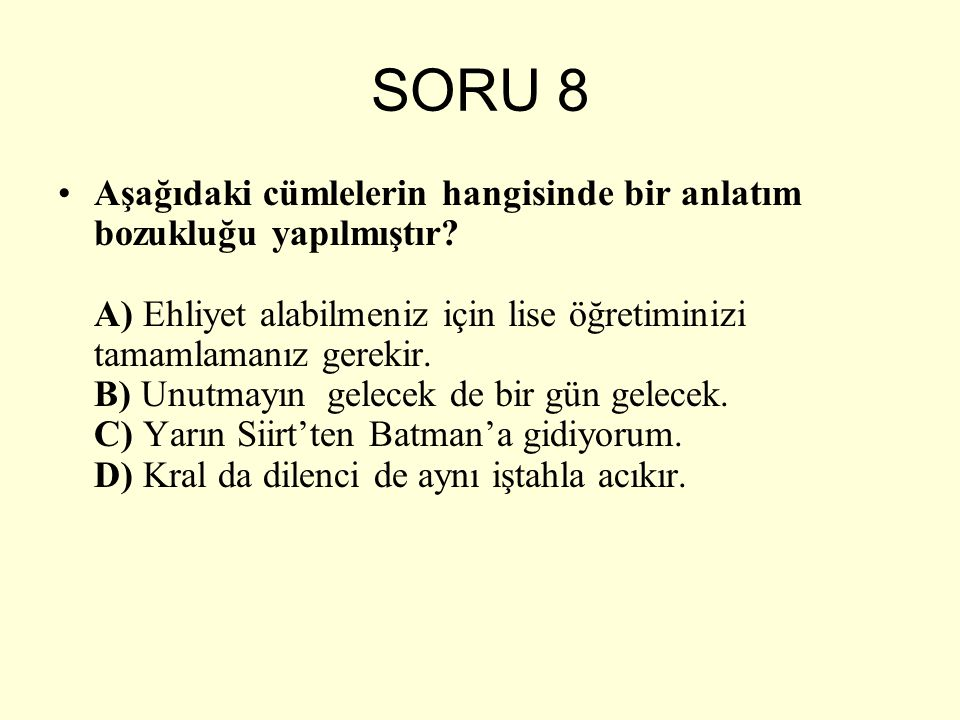 SORU 8