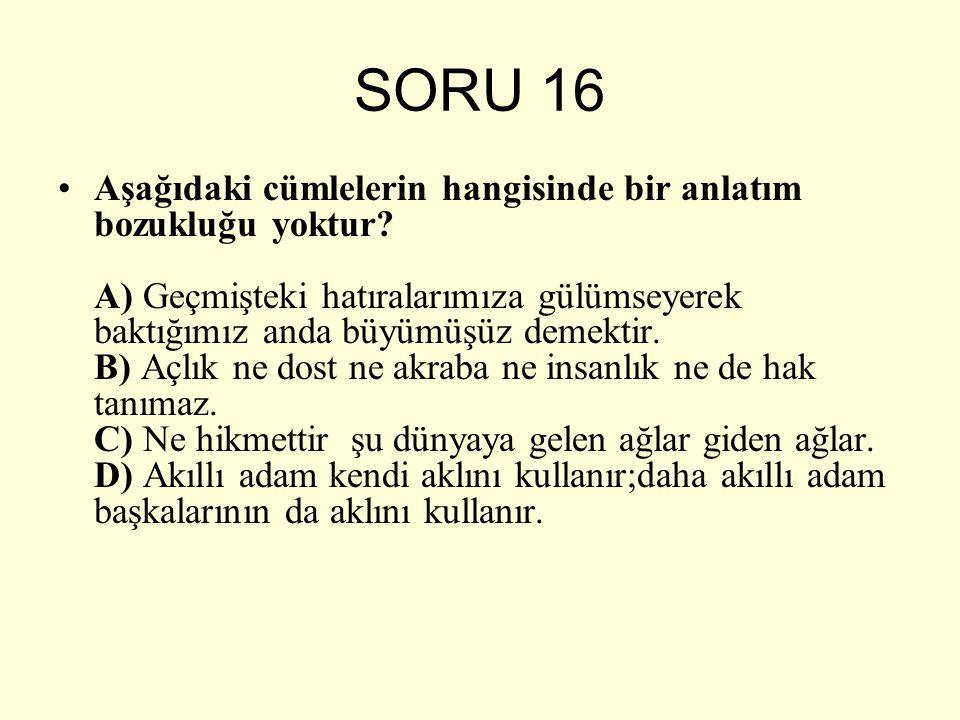 SORU 16
