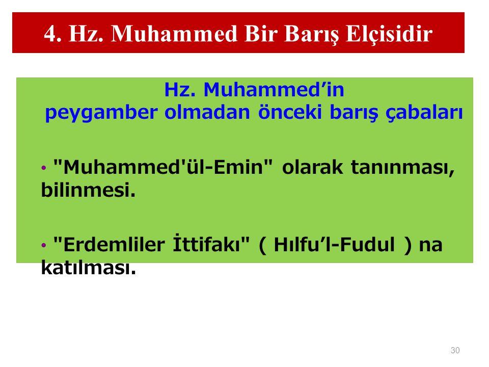 4. Hz. Muhammed Bir Barış Elçisidir