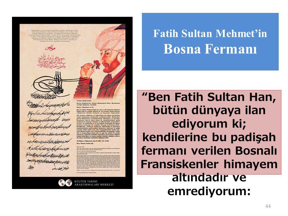 Fatih Sultan Mehmet'in Bosna Fermanı