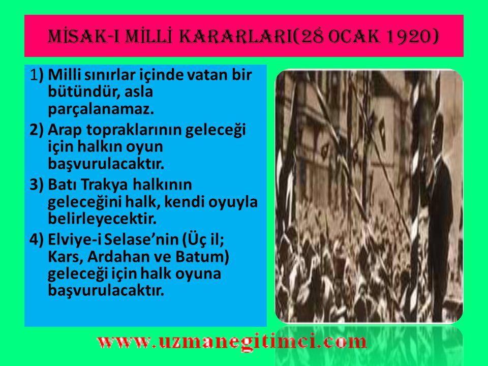 MİSAK-I MİLLİ KARARLARI(28 OCAK 1920)