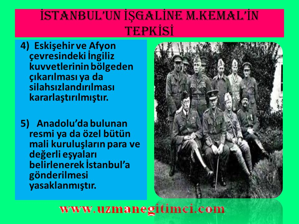 İSTANBUL'UN İŞGALİNE M.KEMAL'İN TEPKİSİ