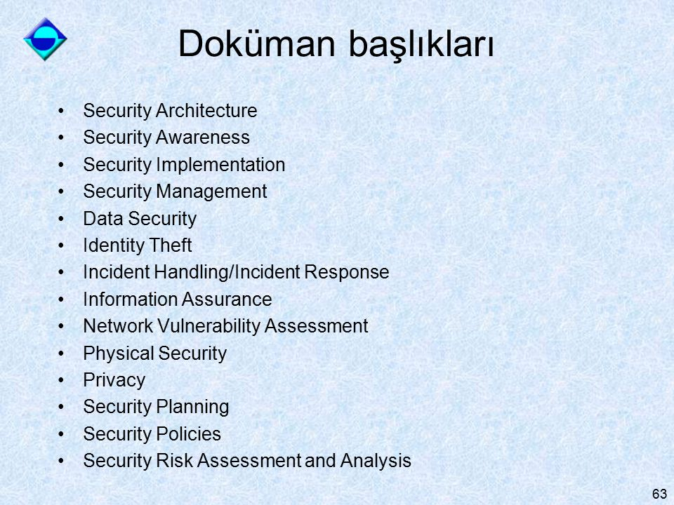 Doküman başlıkları Security Architecture Security Awareness