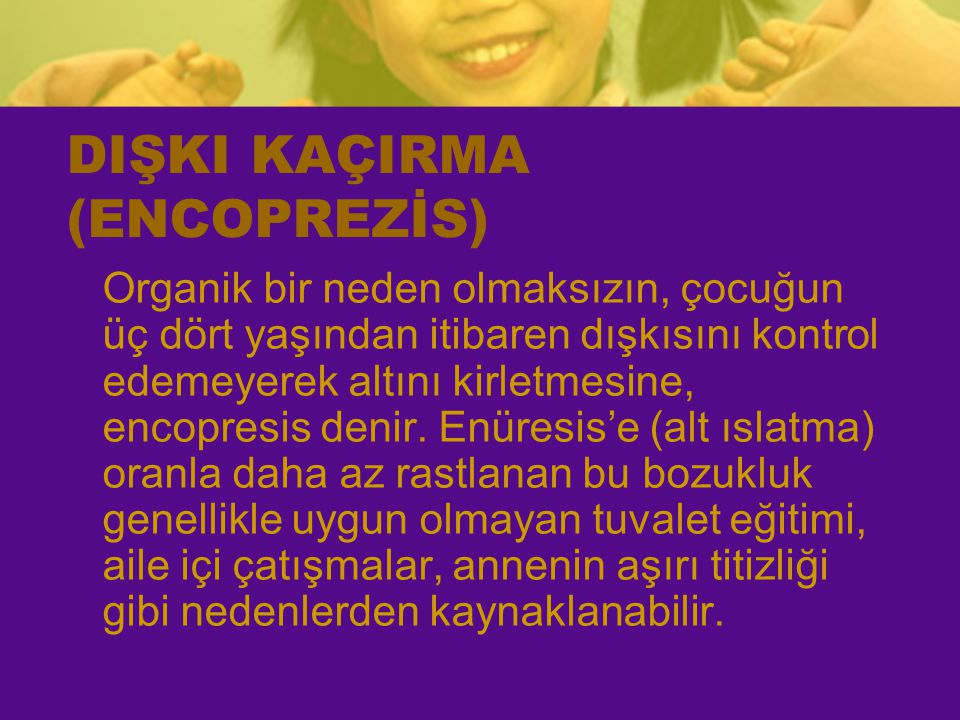 DIŞKI KAÇIRMA (ENCOPREZİS)