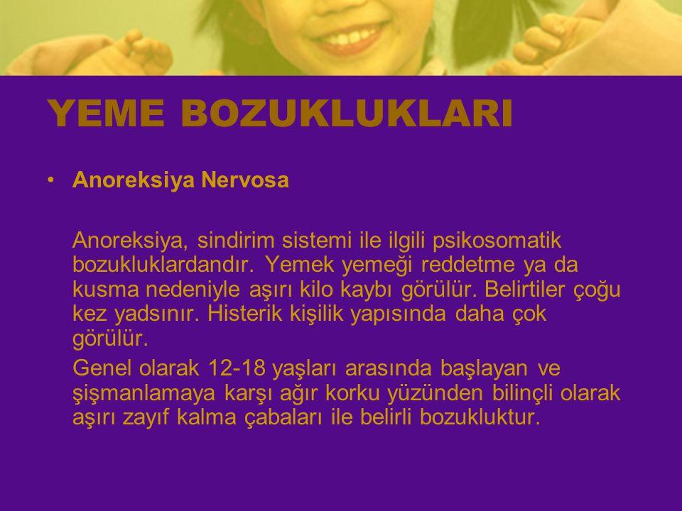 YEME BOZUKLUKLARI Anoreksiya Nervosa