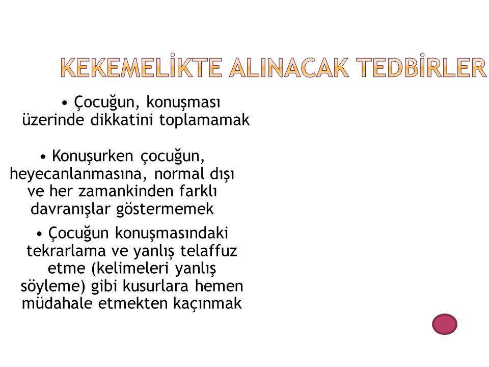 KEKEMELİKTE ALINACAK TEDBİRLER