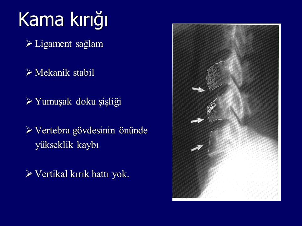 Kama kırığı Ligament sağlam Mekanik stabil Yumuşak doku şişliği