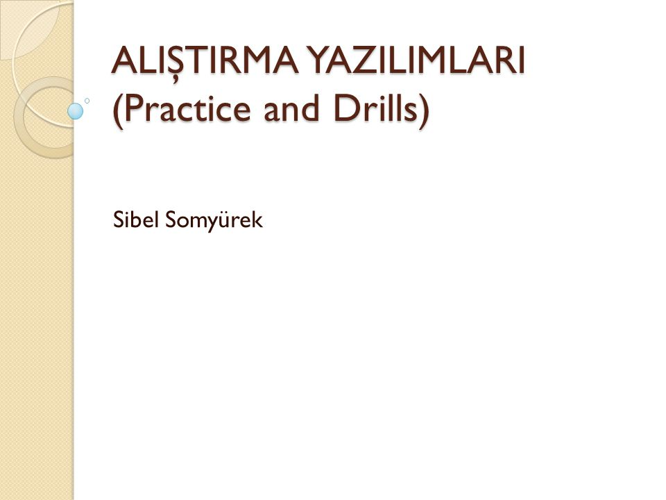 ALIŞTIRMA YAZILIMLARI (Practice and Drills)