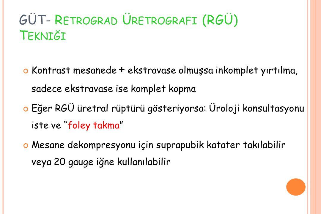 GÜT- Retrograd Üretrografi (RGÜ) Tekniği