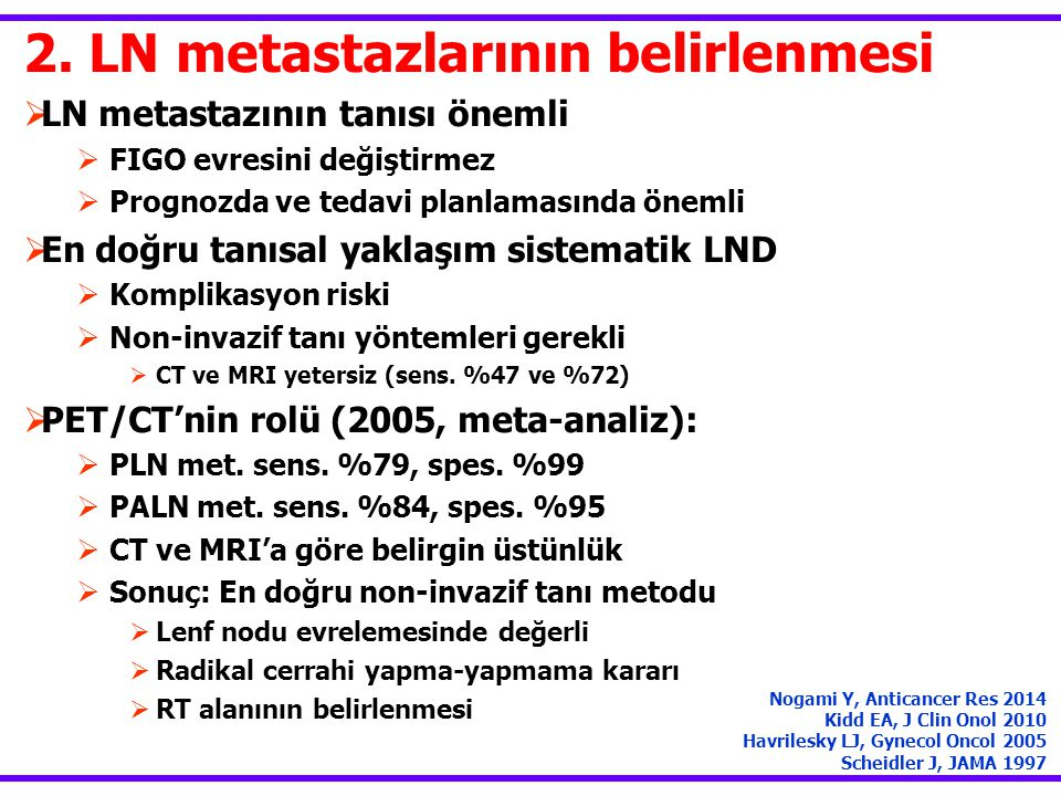 2. LN metastazlarının belirlenmesi