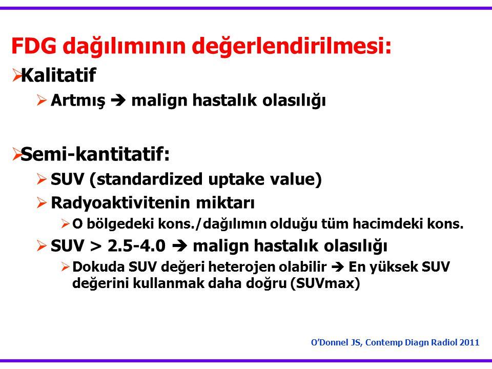FDG dağılımının değerlendirilmesi: