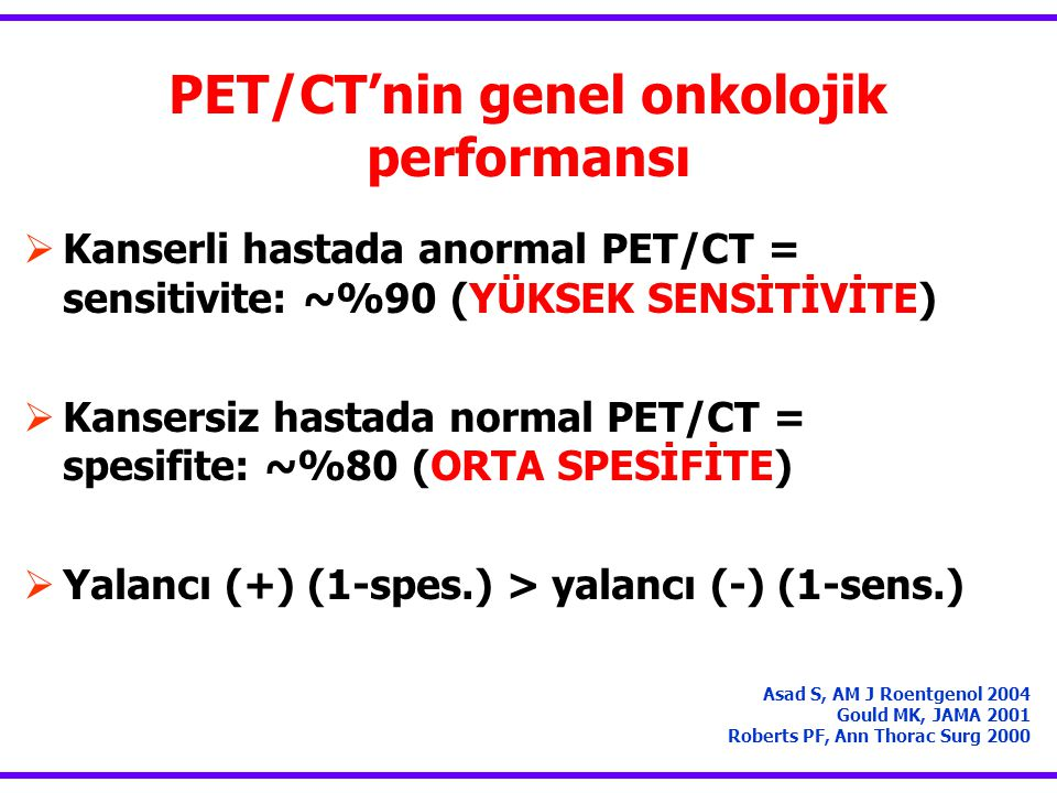 PET/CT'nin genel onkolojik performansı