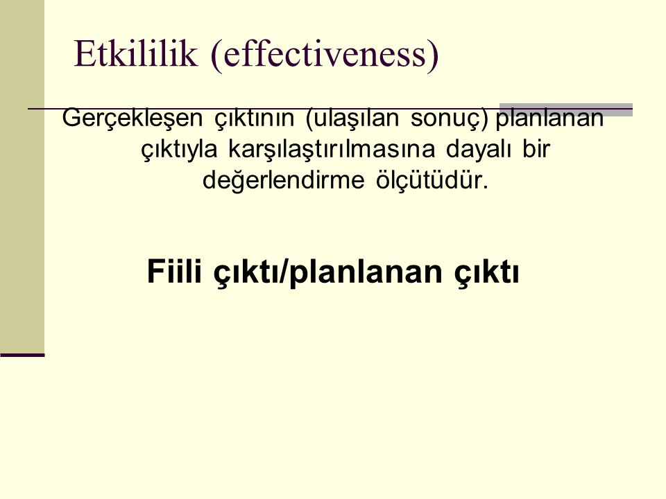 Etkililik (effectiveness)