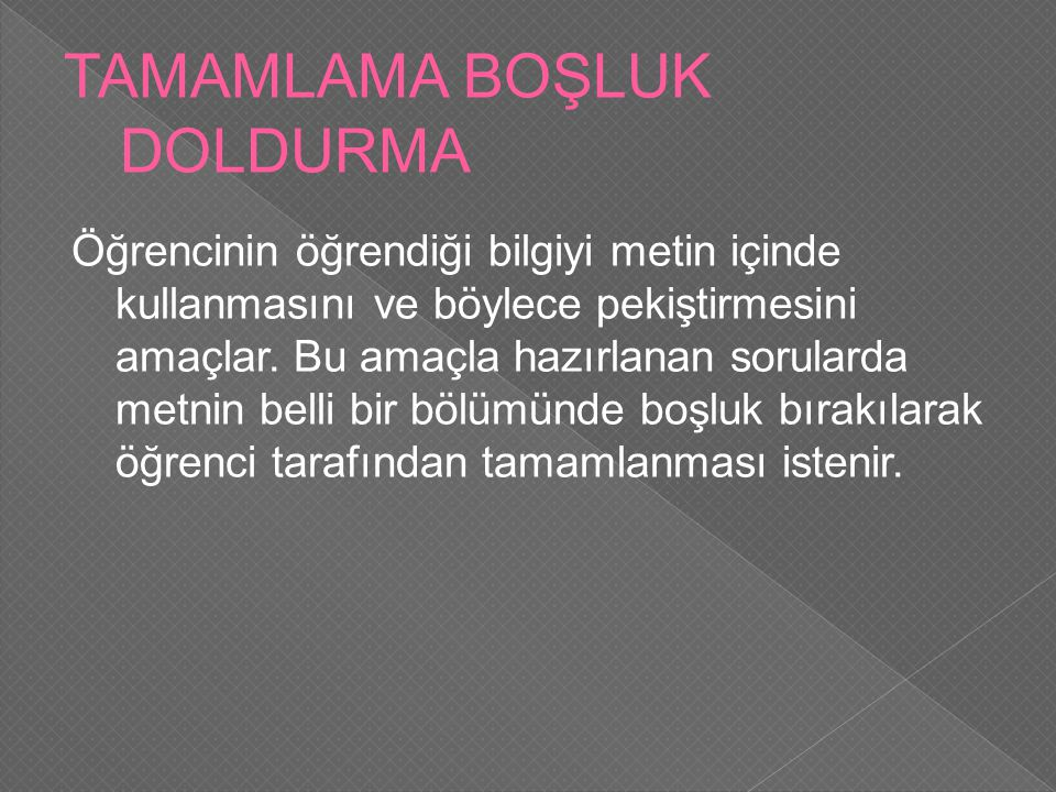 TAMAMLAMA BOŞLUK DOLDURMA