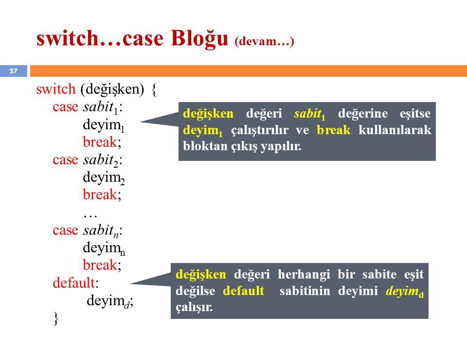 switch…case Bloğu (devam…)