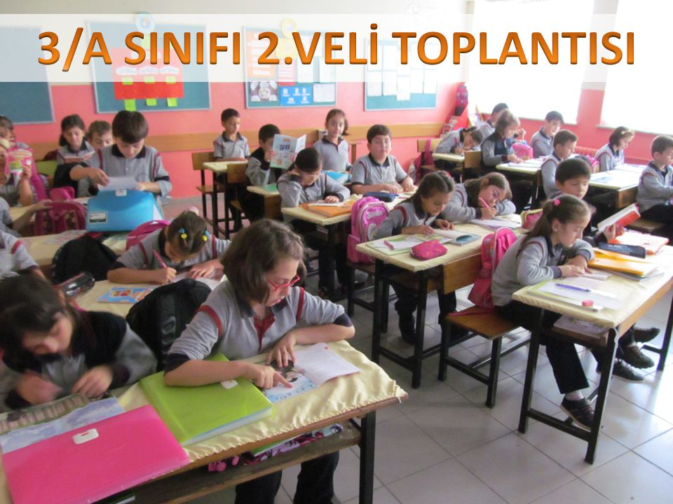 3/A SINIFI 2.VELİ TOPLANTISI