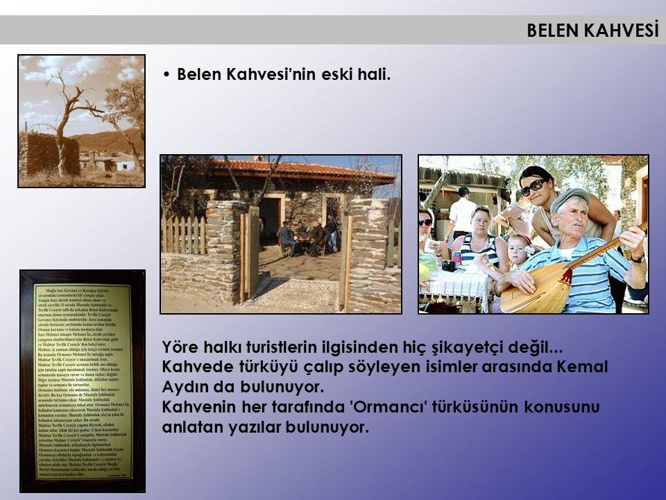 BELEN KAHVESİ Belen Kahvesi nin eski hali.
