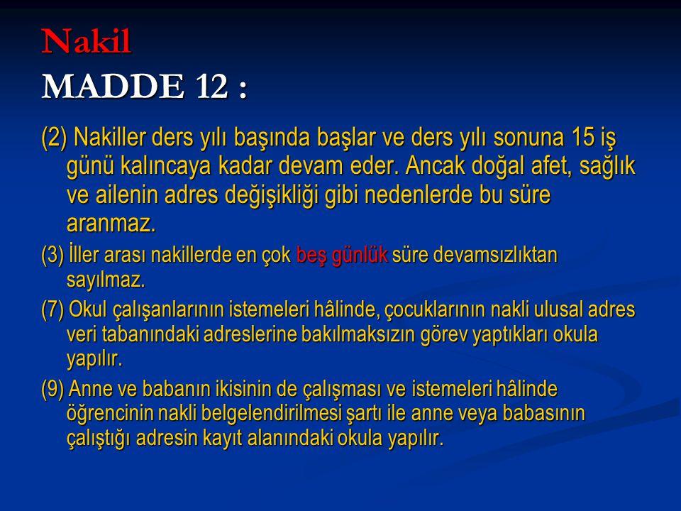 Nakil MADDE 12 :