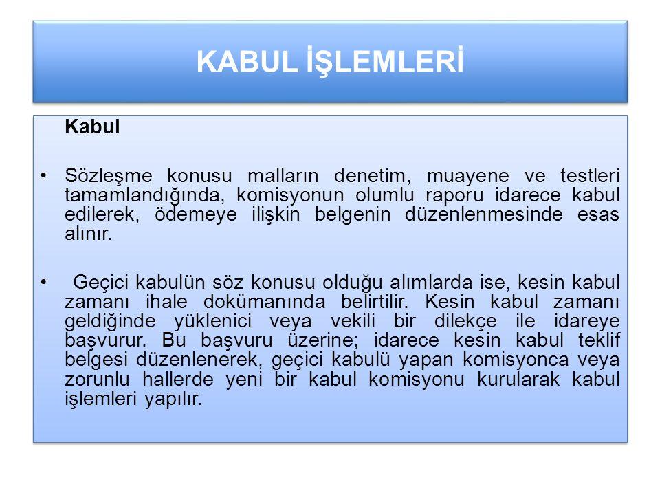 KABUL İŞLEMLERİ Kabul.