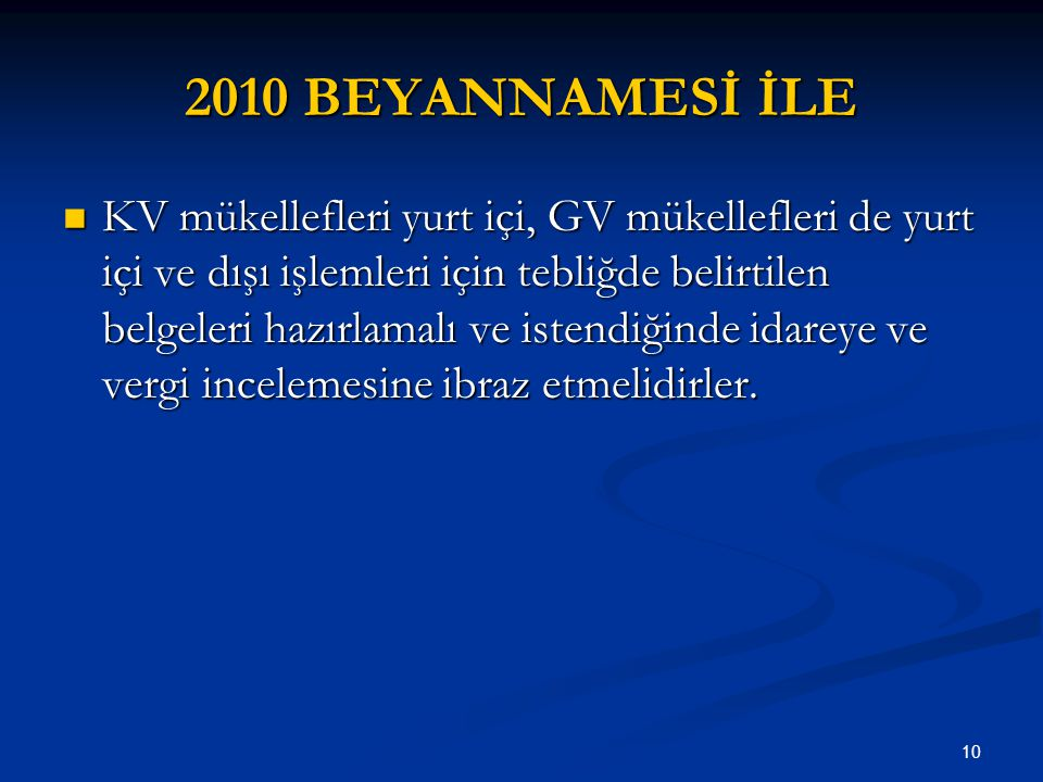 2010 BEYANNAMESİ İLE