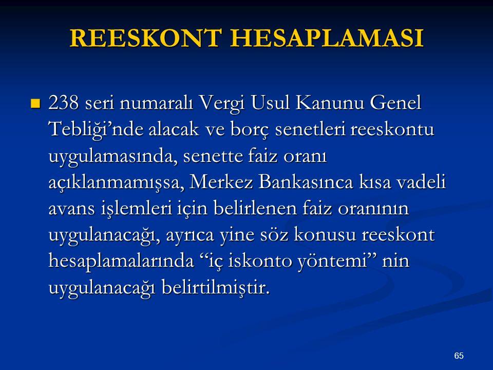 REESKONT HESAPLAMASI